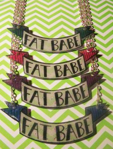 Fat Babe Necklace
